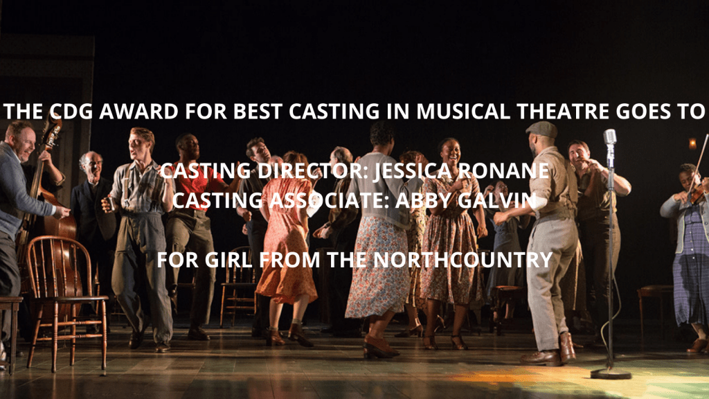 Best Casting in a Musical Theatre - Girl from the North Country
