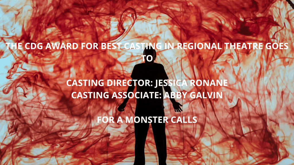 Best Casting in a Regional Theatre - A Monster Calls