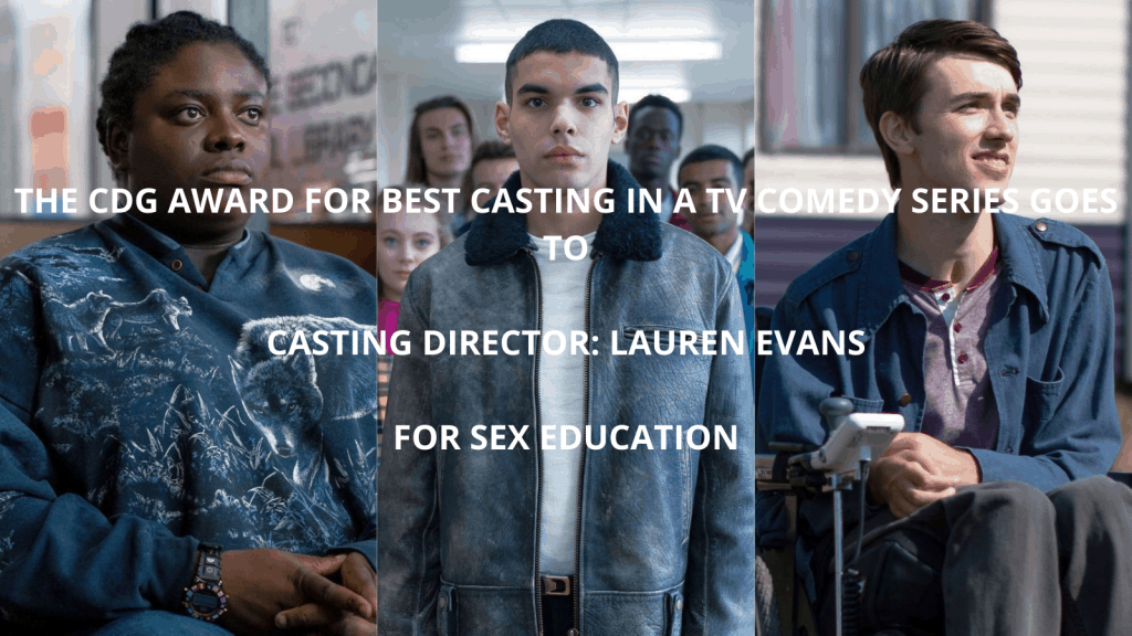 Best Casting in a TV Comedy Series - Sex Education