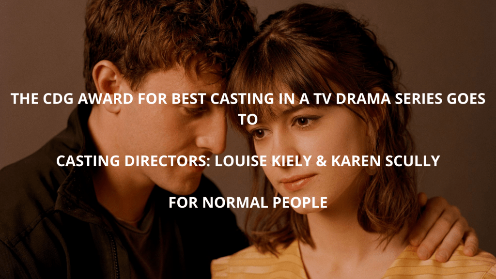 Best Casting in a TV Drama Series - Normal People